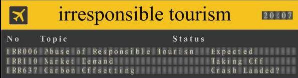 Irresponsible Tourism